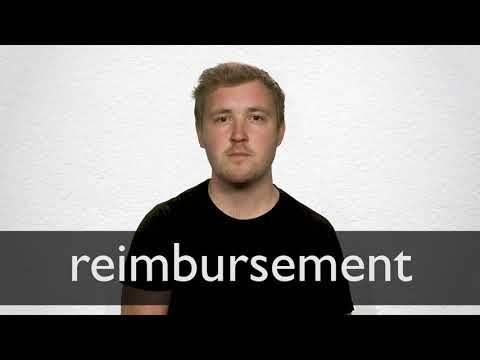 Reimbursement definition and meaning   Collins English Dictionary