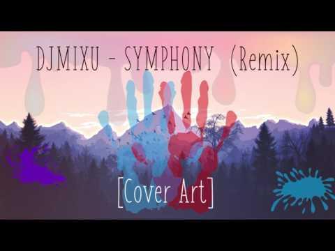 Clean Bandit - Symphony  (Dj Mixu Remix) [Cover Art]
