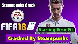 How To Fix Fifa 18 Not Starting Problem On Windows 10