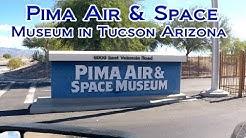 Pima Air and Space Museum in Tucson Arizona