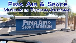 Download Pima Air and Space Museum in Tucson Arizona