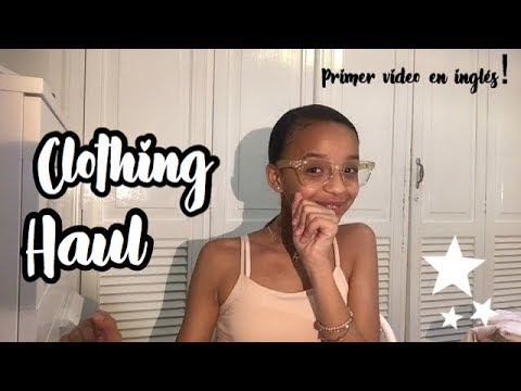 Clothing haul! -Primer video en Ingles-