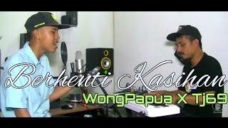 BERHENTI KASIHAN - KAPTHENPUREK (cover) Tj 69 X WONG PAPUA