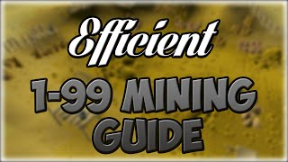 EFFICIENT 1-99 Mining Guide | Best XP, Profit, or AFK | Oldschool 2007 Runescape