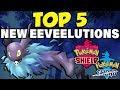 Top 5 Eeveelutions For Pokemon Sword and Shield! Best New Eeveelutions for Pokemon Sword and Shield