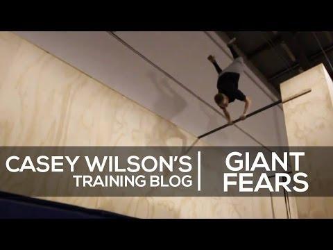 Casey Wilson Training Blog 4 - Giant Fears