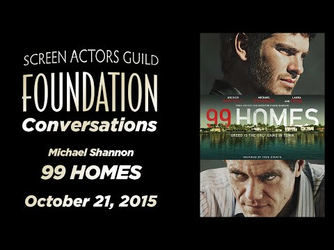 Conversations with Michael Shannon of 99 HOMES