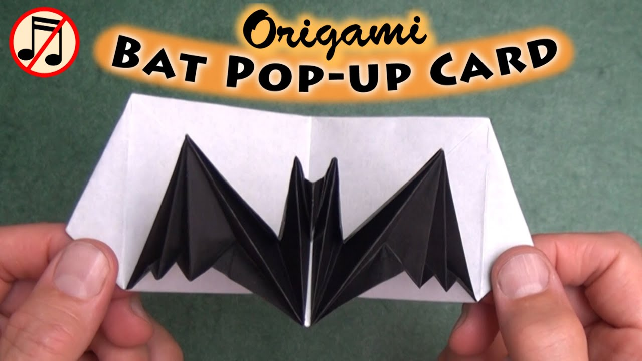 Origami Bat Pop Up Card No Music YouTube