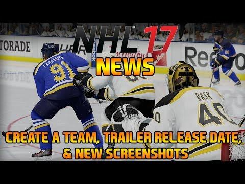 NHL 17 News – CREATE A TEAM, TRAILER RELEASE DATE, NEW SCREENSHOTS