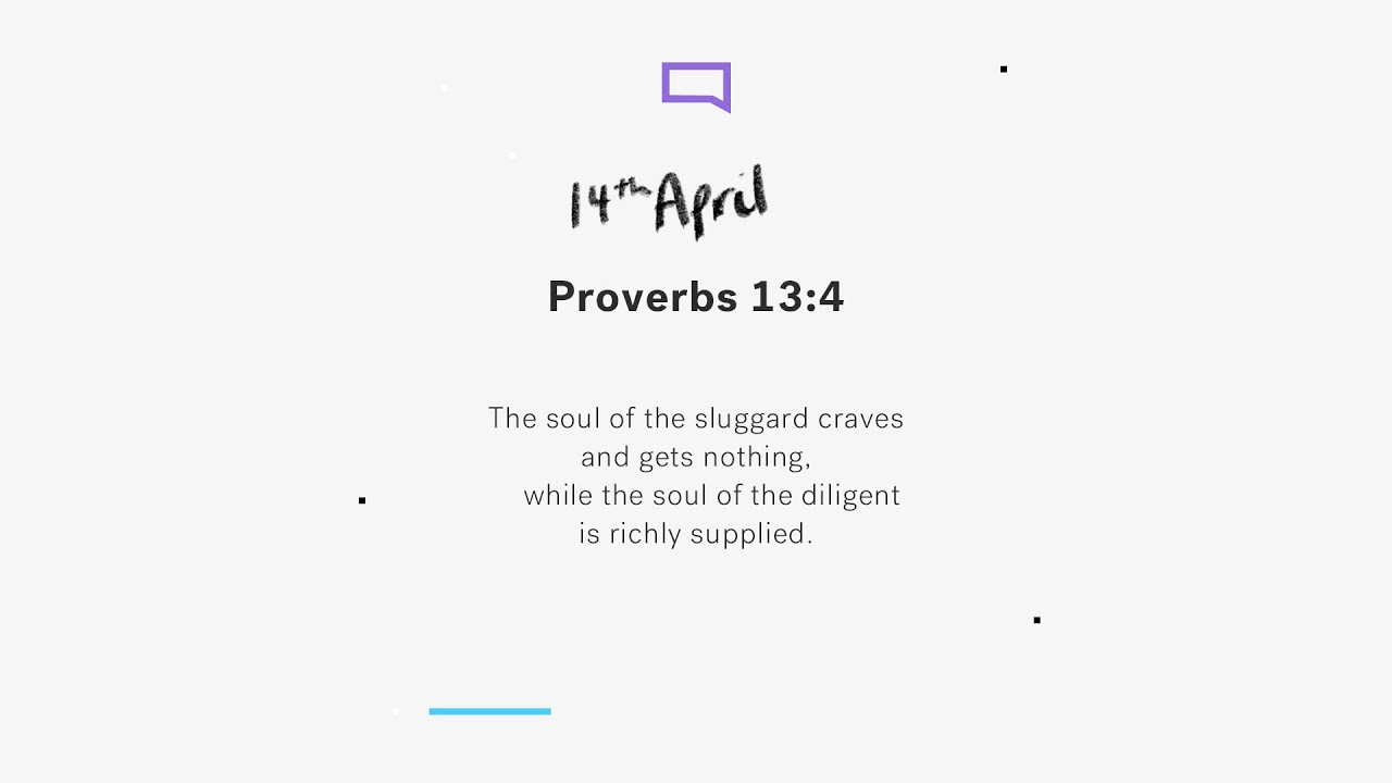 Daily Devotion with Max White // Proverbs 13:4 Cover Image