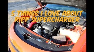 5 Things I love About My Ripp Supercharger