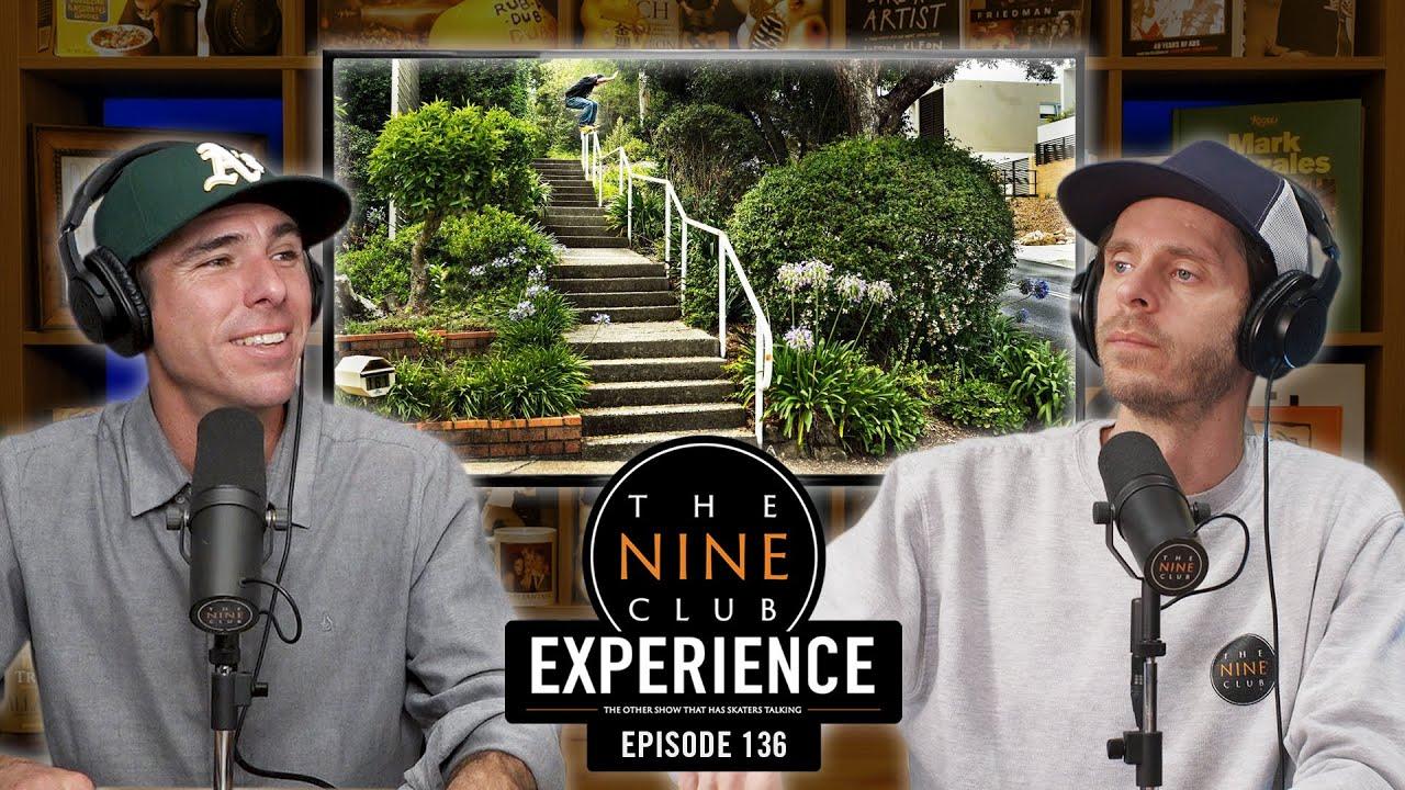 Nine Club EXPERIENCE #136 - Jaakko & Eetu, Rob Pace, Kilian Martin, Joey O'Brien