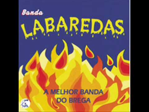 BANDA LABAREDAS - Garotinha Linda