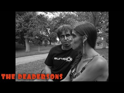 The Deadersons Episode 3: Death Goes On