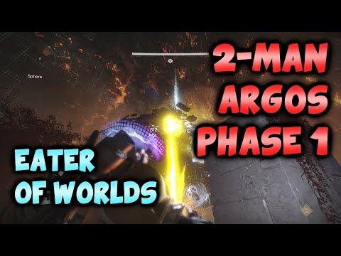 "2 Man ""Break the Barrier"" {Argos Phase 1} - Eater of Worlds Raid Lair"