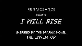 Renaiszance - I Will Rise (Lyrics) | The Story of Nikola Tesla