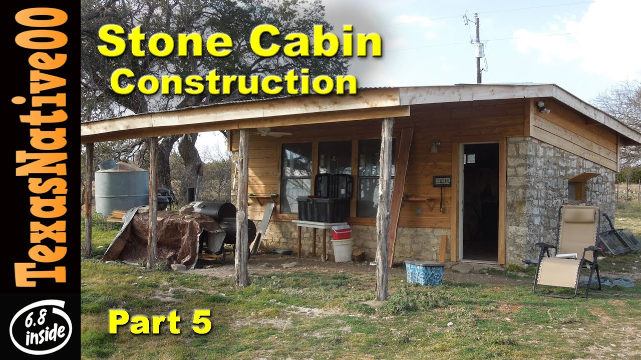 Stone Cabin Construction Part 5 Youtube