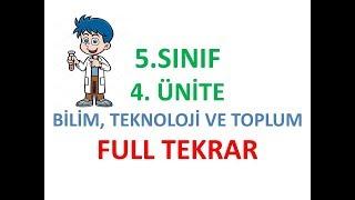 5. Sınıf Sosyal Bilgiler -  4 .Ünite Full Tekrar (BİLİM, TEKNOLOJİ VE TOPLUM)