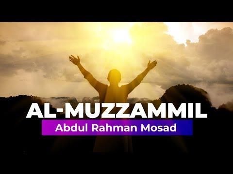 Al - Muzzammil By Abdul Rahman Mosad
