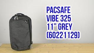 Розпакування Pacsafe Vibe 325 11'' Grey 60221129