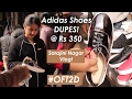 Adidas Shoes Dupes @Rs350 in Sarojini Nagar |Shops were closing. WHY? #OFT2D | Vlog 10