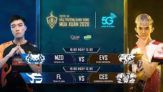 MZD vs EVS | FL vs CES  [13.03.2020] - Viettel 5G ĐTDV mùa Xuân 2020