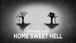 Download Video HOME SWEET HELL BY CAPTAIN JACK MP3 3GP MP4