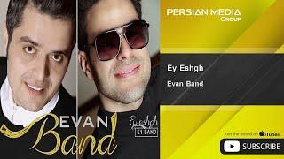 Evan Band - Ey Eshgh ( ایوان بند - ای عشق )