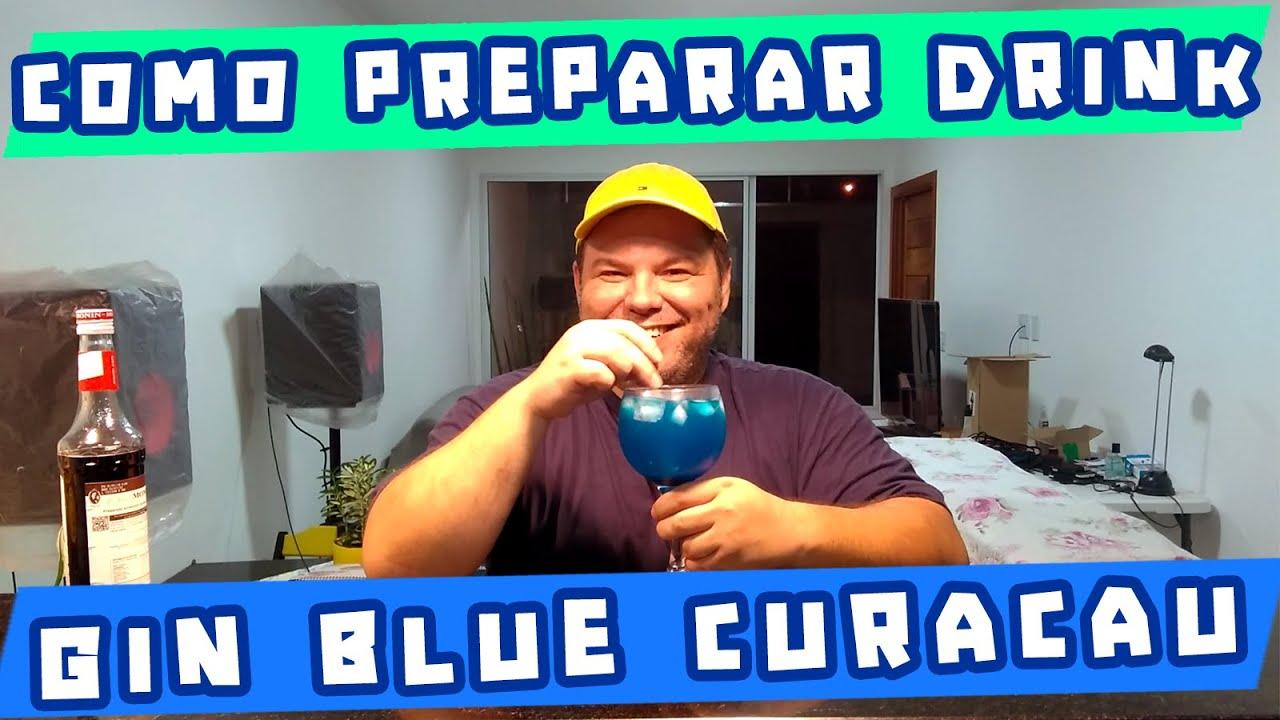 Drink Blue Curaçau Com GIN - Rápido, Fácil e Barato!