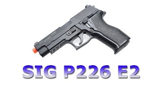 Sig Sauer P226 E2 Gas Blowback Airsoft Pistol Overview