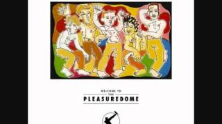 Frankie Goes To Hollywood - Welcome To The Pleasuredome (Fruitness)