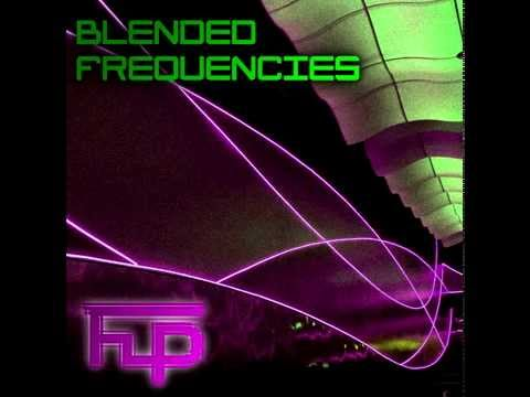 Blended Frequencies | House / Electro / Hard Dance Mixtape | 22nd August 2014