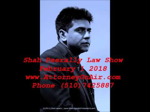 Immigration Law Talk Show - by Shah Peerally (Feb 1 2018)