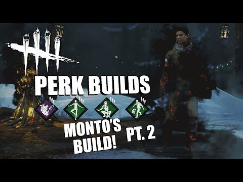 MONTO'S CHOICE! PT. 2 | Dead By Daylight LEGACY SURVIVOR PERK BUILDS