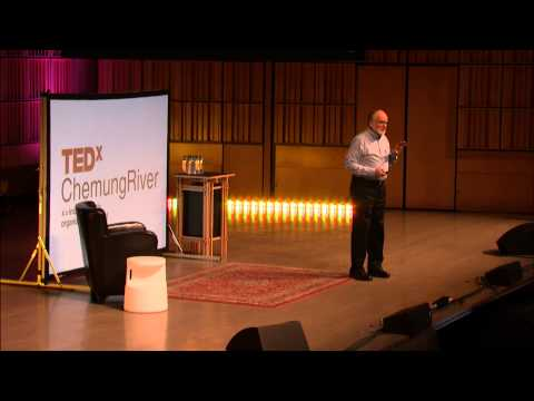 Our children's global challenge - a community response: Don Keddell at TEDxChemungRiver