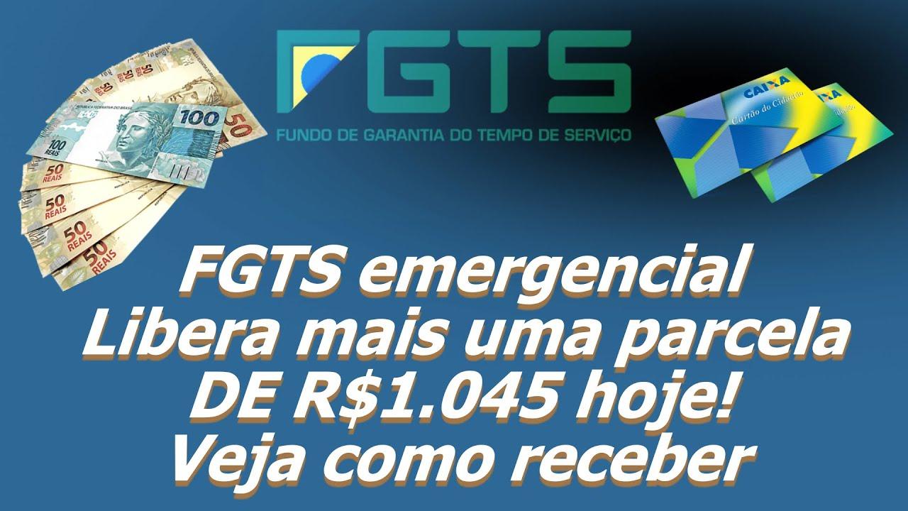 FGTS emergencial libera mais uma parcela de R$1.045 hoje! Veja como receber