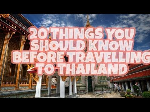 ABOUT TRAVELLING TO THAILAND