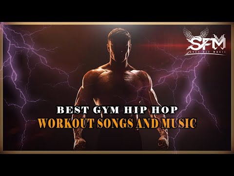 Best Gym Hip Hop Workout Songs 2018 - Svet Fit Music