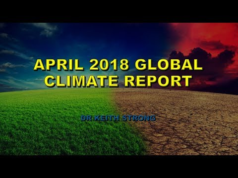 APRIL 2018 GLOBAL CLIMATE REPORT