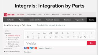 Integrals: Integration By Parts