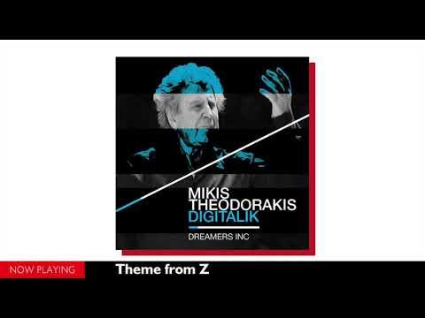 "Dreamers Inc., Mikis Theodorakis - Theme from ""Z"" (From the album ""Digitalik"")"