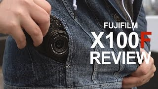 Video Fujifilm X100F Full Review - in 4k download MP3, 3GP, MP4, WEBM, AVI, FLV Juli 2018