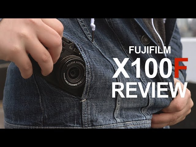 Fujifilm X100F Review, Best Lenses, Sample Images & Videos