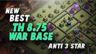 New Best TH8.75 Anti 3 Star War Base #4 | 250 Walls | Clash Of Clans 2017 |