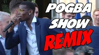 POGBA SHOW REMIX