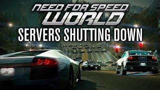 Need for Speed World is DEAD! (SERVERS SHUTTING DOWN)
