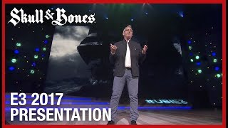 Skull and Bones: E3 2017 Official Conference Presentation | Ubisoft [US]