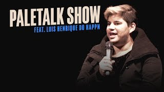 Renato Albani - PaleTalk Show feat. Luís Henrique do Happn
