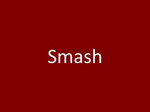 Smash Meaning Definition Pronunciation Example Synonym Antonyms