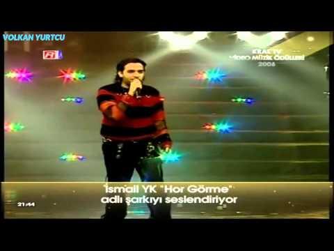 İsmail YK - Hor Görme Garibi (Kral TV Müzik Ödülleri 2006)